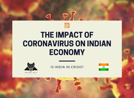What is the Impact of Coronavirus on Indian Economy?