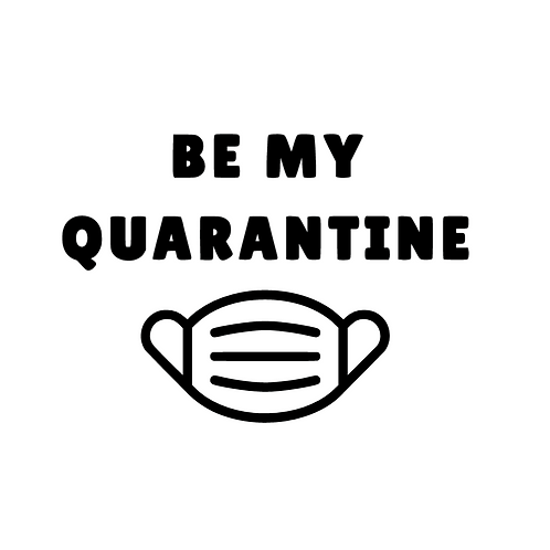 Be My Quarantine - Add-On
