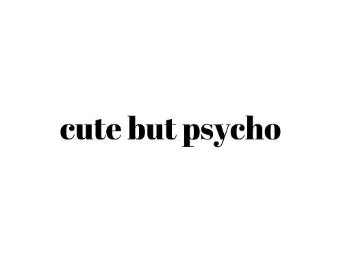 Cute But Psycho Add-On