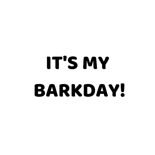 It's My Barkday Add-On