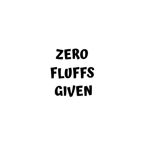 Zero Fluffs Given Add-On