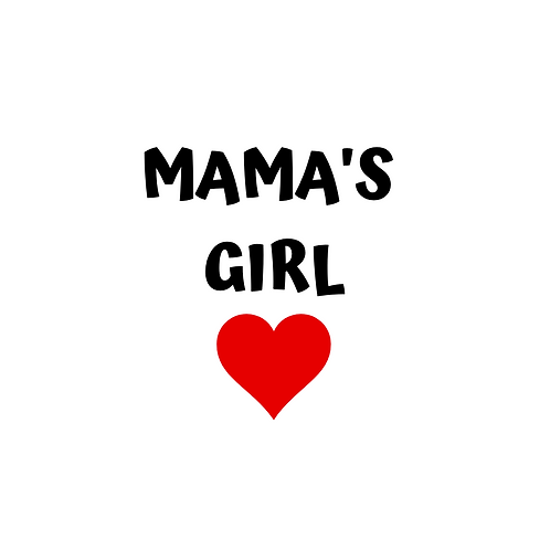 Mama's Girl/Boy - Add-On