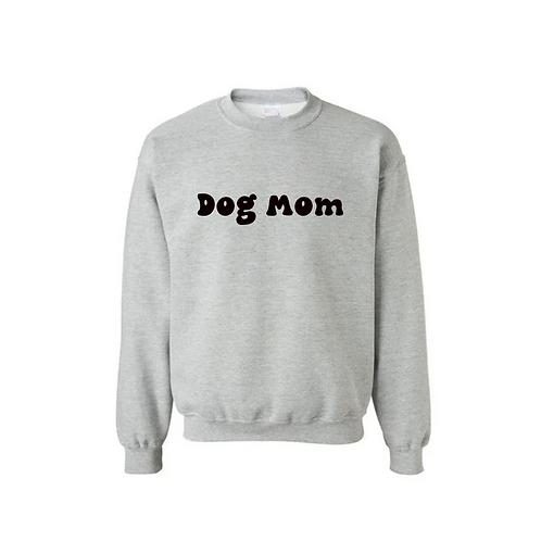 Dog Mom - Crew Neck Sweatshirt