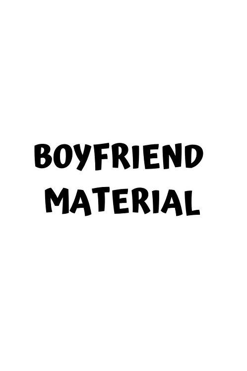 Boyfriend Material Add-on