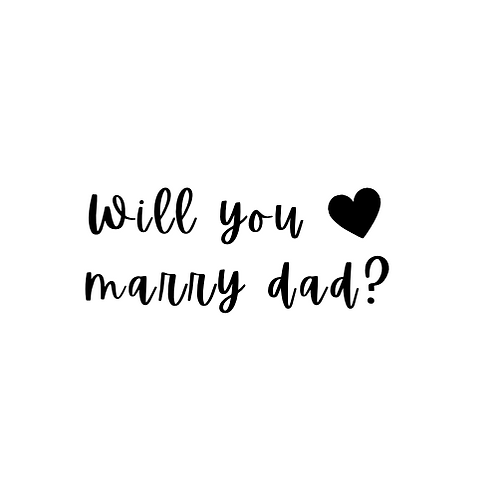 Will You Marry Dad - Add-On
