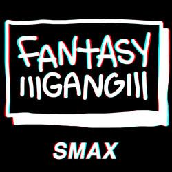 Fantasy Gang - SMAX