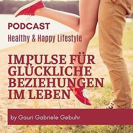 Impulse für glückliche Beziehungen in deinem Leben