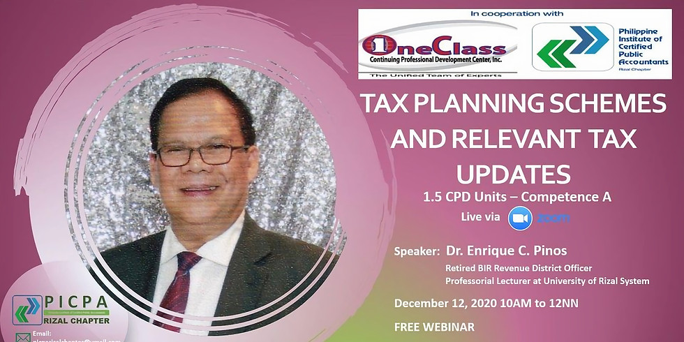 TAX PLANNING SCHEMES AND RELEVANT TAX UPDATES