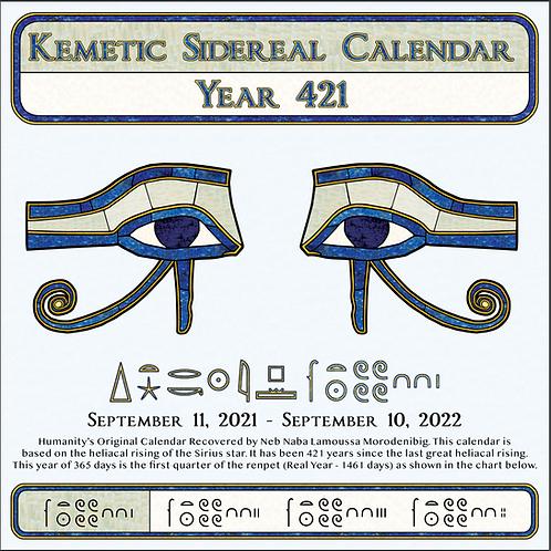 Kemetic Sidereal Calendar Year 421