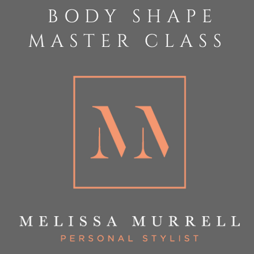 Body Shape Master Class - Thursday Nov 17th, Chandlers Cross, Herts