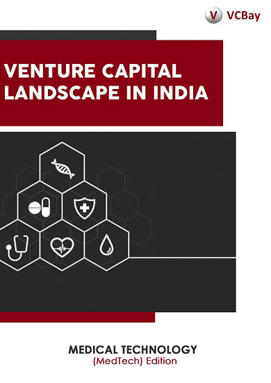 Venture Capital Landscape in India (MedTech) Edition