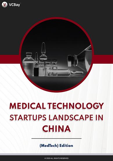 Medical Technology Startups Landscape in China