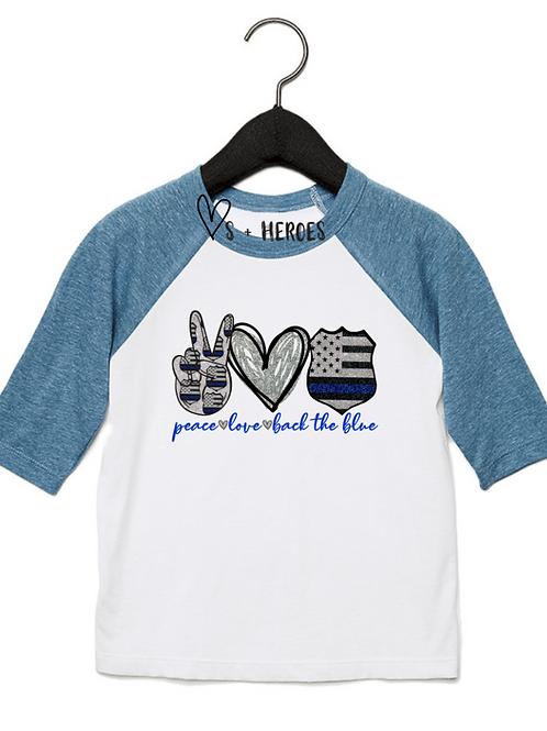 PEACE. LOVE. BACK THE BLUE ( BLUE SLEEVE)