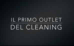 Il primo outlet del cleaning