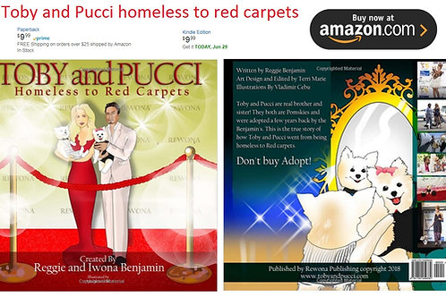 Toby & Pucci Homeless To Red Carpets Paperback book