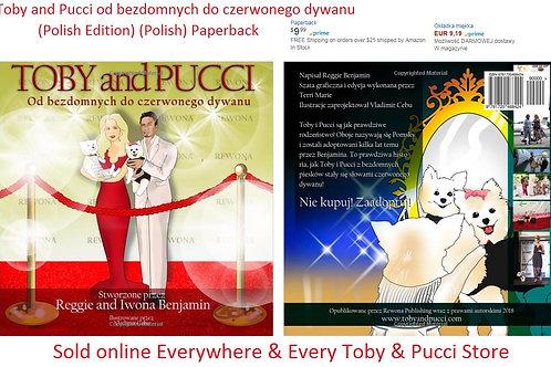 Toby and Pucci od bezdomnych do czerwonego dywanu Okładka miękka