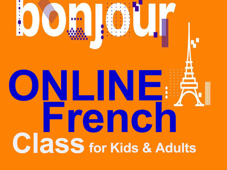 French language Online Learning Class for Kids and Adults. LIVE and Recorded Video on Zoom !