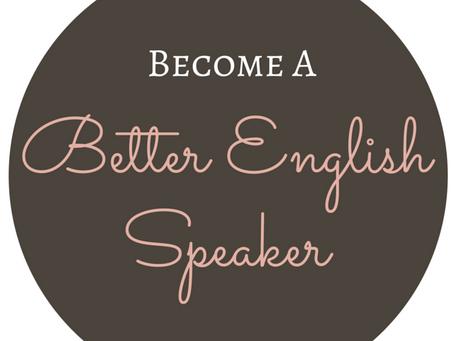 Rules of English Grammar pertaining to English Speaking