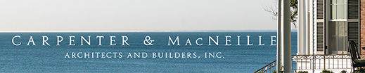 Carpenter & MacNeille Architects & Builders in Essex, MA