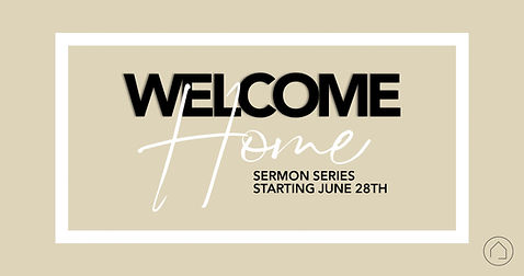 Sermon Series - Welcome home_4k Slide.jp