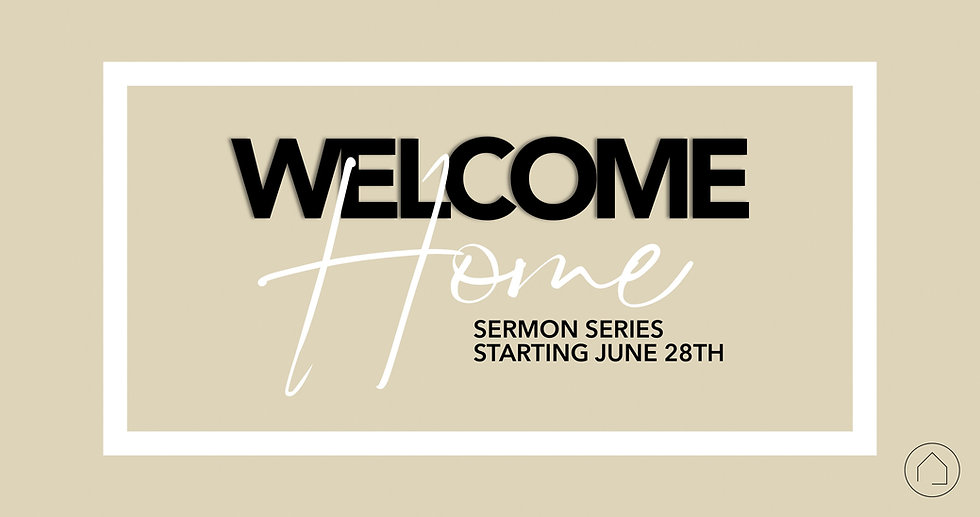 Sermon Series - Welcome home_4k Slide.jp