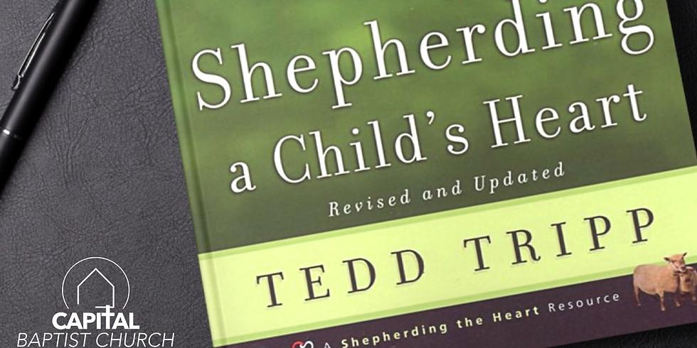 Shepherding A Child's Heart - Parenting Bible Study
