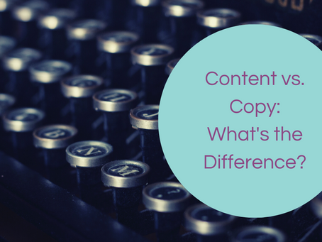Content vs. Copy: What's the Difference?