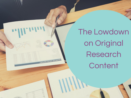 The Lowdown on Original Research Content