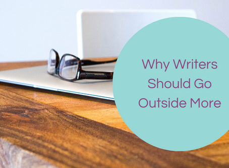 Why Writers Should Go Outside More