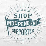 Holly _ Co - Campaign Shop Independent S