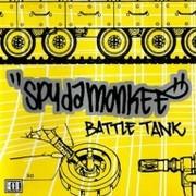 Spydamonkee Battle tank (2002) Playlist