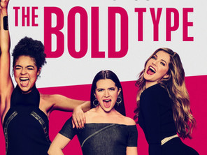 Why The Bold Type is the show you cannot miss