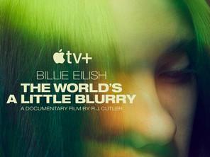 Billie Eilish: The World's a Little Blurry (2021) | Review