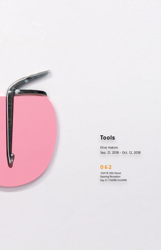 """Efrat Hakimi - """"Tools"""" Opening Reception Poster"""