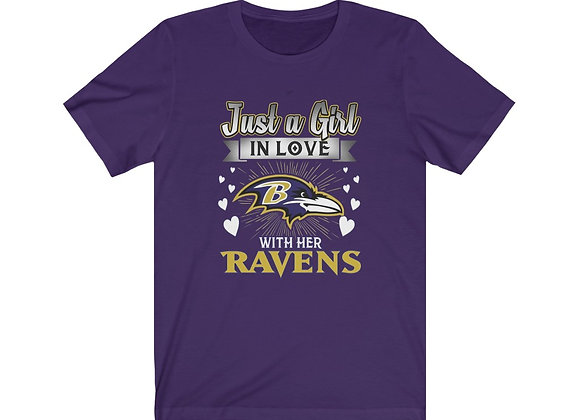 Just A Girl In Love With Her Ravens Tee