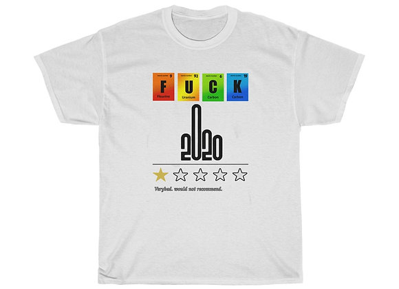 F*ck 2020 (Rated) Tee
