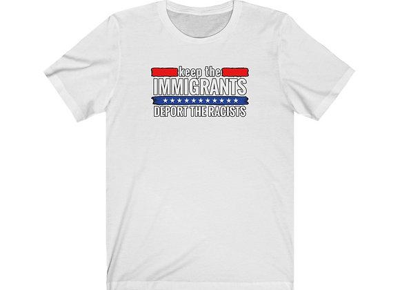 Keep The Immigrants Tee