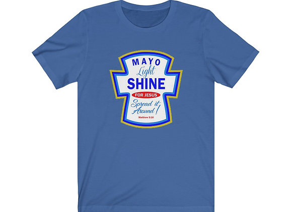Mayo Light Shine for Jesus Tee