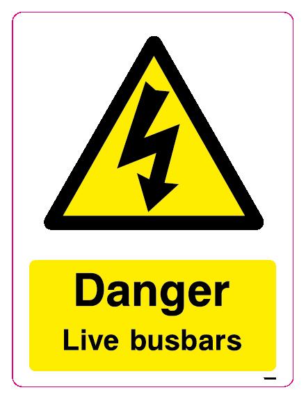Danger Live busbars