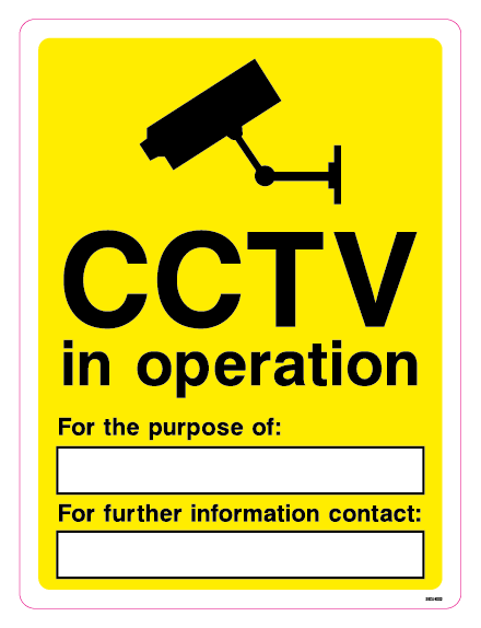 CCTV in operation - For the purpose of: For further information contact: