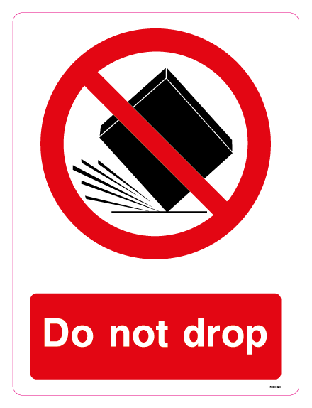 Do not drop