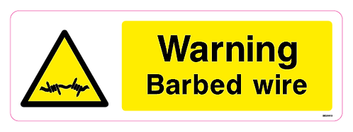 Warning - Barbed wire