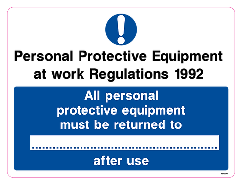 All personal protective equipment must be returned to ...... after use
