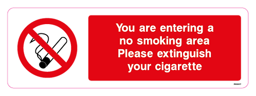 You are entering a no smoking area Please extinguish your cigarette