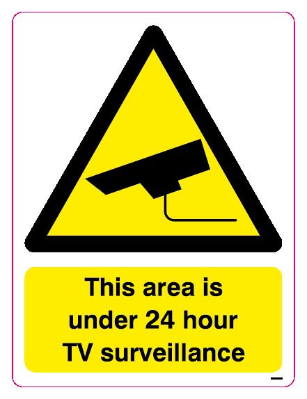 This area is under 24 hour TV surveillance