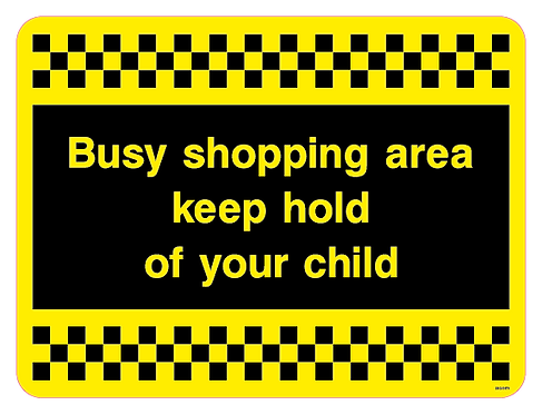 Busy shopping area keep hold of your child