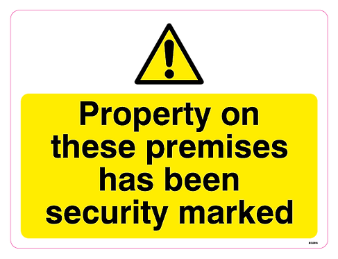Property on these premises has been security marked