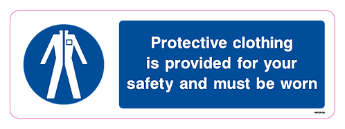 Protective clothing is provided for your safety and must be worn
