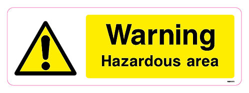 Warning Hazardous area
