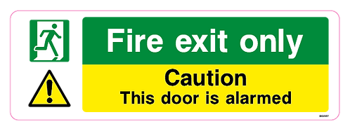 Fire exit only - Caution - This door is alarmed